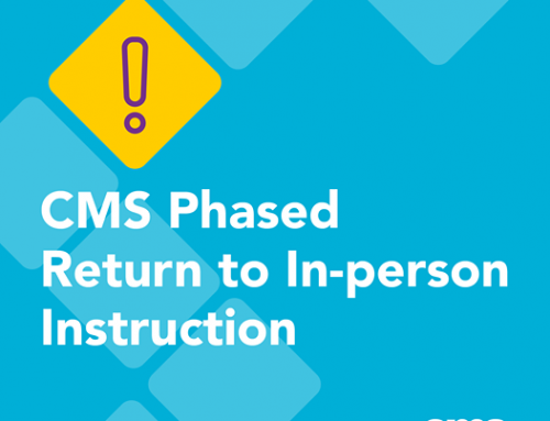 CMS Phased Return to In-person Instruction
